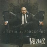 El Rey de los Borrachos Lyrics Lupillo Rivera