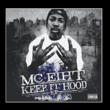 Keep It Hood Lyrics MC Eiht