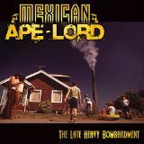 The Late Heavy Bombardment Lyrics Mexican Ape-Lord