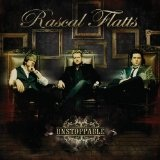 Unstoppable (Single) Lyrics Rascal Flatts