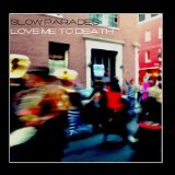 Love Me to Death Lyrics Slow Parades