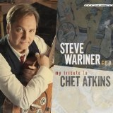 My Tribute To Chet Atkins Lyrics Steve Wariner