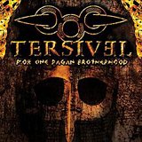 For One Pagan Brotherhood Lyrics Tersivel