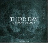 Chronology CD1 Lyrics Third Day