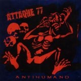 Antihumano Lyrics Attaque 77