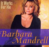 It Works For Me Lyrics Barbara Mandrell