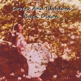 Lovers and Illusions Lyrics Buck Dixon