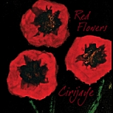 Red Flowers Lyrics Cirijaye