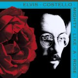 Mighty Like A Rose Lyrics Costello Elvis