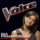 Inventing Shadows (The Voice Performance) (Single) Lyrics Dia Frampton