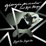 Right Here, Right Now (Single) Lyrics Giorgio Moroder