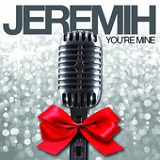 You're Mine (Single) Lyrics Jeremih