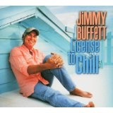 License to Chill Lyrics Jimmy Buffett