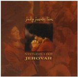 No God Like Jehovah Lyrics Judy Jacobs