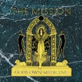 Gods Own Medicine Lyrics Mission Uk