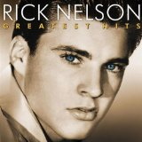 Best Of Rick Nelson Lyrics Nelson Rick