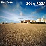 Get It Together Lyrics Sola Rosa Feat. Bajka