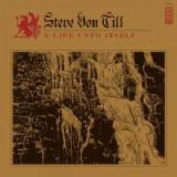 A Life Unto Itself Lyrics Steve Von Till