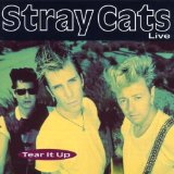 Tear It Up (Live) Lyrics Stray Cats
