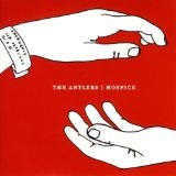 Hospice Lyrics The Antlers