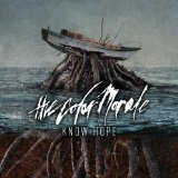 Know Hope Lyrics The Color Morale