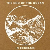 In Excelsis Lyrics The End Of The Ocean
