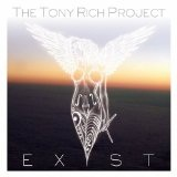 Exist Lyrics The Tony Rich Project