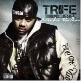 Better Late Than Never Lyrics Trife Diesel