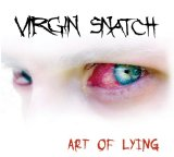 Art Of Lying Lyrics Virgin Snatch