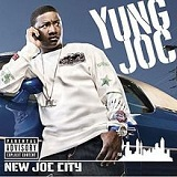 New Joc City Lyrics Yung Joc