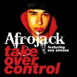 Take Over Control (Single) Lyrics Afrojack