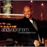 The Impossible Dream Lyrics Andy Abraham