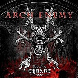 Rise Of The Tyrant Lyrics Arch Enemy