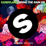 Bring the Rain (EP) Lyrics Candyland