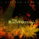The Rainwater LP Lyrics Citizen Cope
