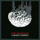 A Memory Construct (Single) Lyrics Dark Tranquillity