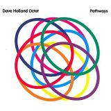 Pathways Lyrics Dave Holland Octet