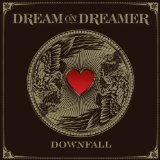 Downfall (Single) Lyrics Dream On Dreamer