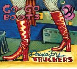 Go-Go Boots Lyrics Drive-By Truckers