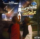 Starshipz and Rocketz Lyrics G-Side