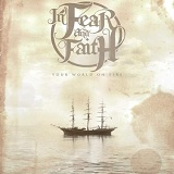 Your World On Fire Lyrics In Fear And Faith