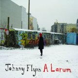 A Larum Lyrics Johnny Flynn