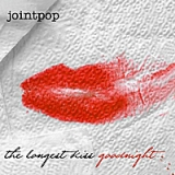 The Longest Kiss Goodnight Lyrics Jointpop