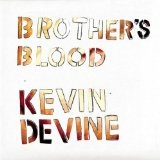 Brother's Blood Lyrics Kevin Devine