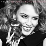 The Abbey Road Sessions Lyrics Kylie Minogue