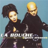 Sweet Dreams Lyrics La Bouche
