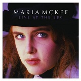 Live At The BBC Lyrics Maria McKee
