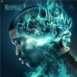 Dreamchasers 2 (Mixtape) Lyrics Meek Mill