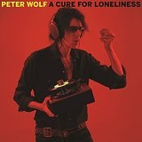 A Cure For Loneliness Lyrics Peter Wolf