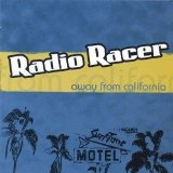 Away From California Lyrics Radio Racer